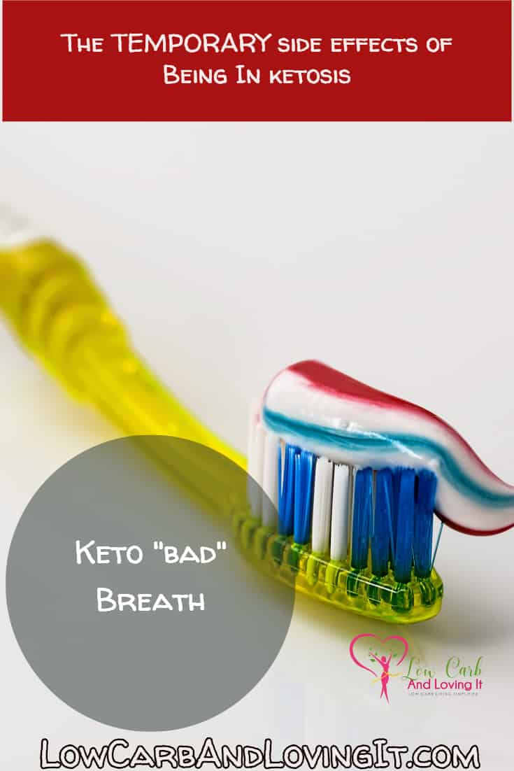 There are some side effects of putting your body into a state of ketosis. Such as keto breath and the keto flu! These side effects are TEMPORARY!